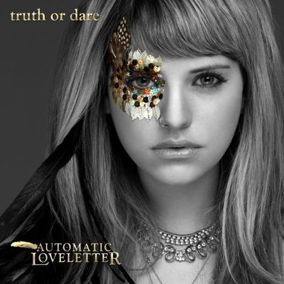 Automatic Loveletter - Truth Or Dare (Advance) 2010