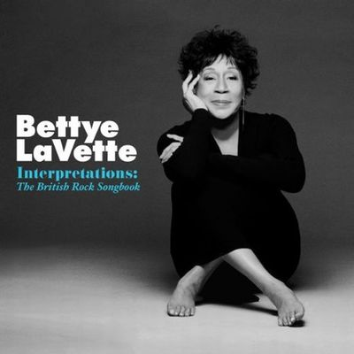 Bettye Lavette - Interpretations - The British Rock Songbook 2010