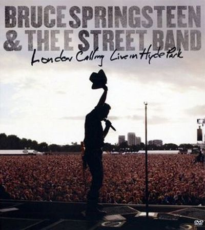 Bruce Springsteen And The E Street Band-London Calling Live In Hyde Park
