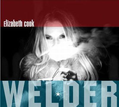 Elizabeth Cook - Welder 2010