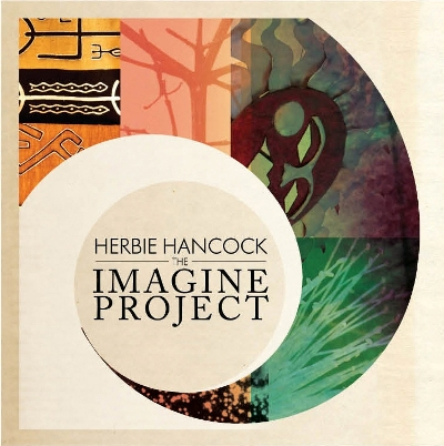 Herbie Hancock - The Imagine Project 2010