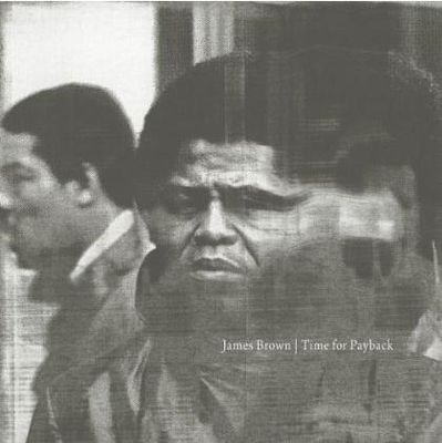 James Brown - Time for Payback 2CD 2010