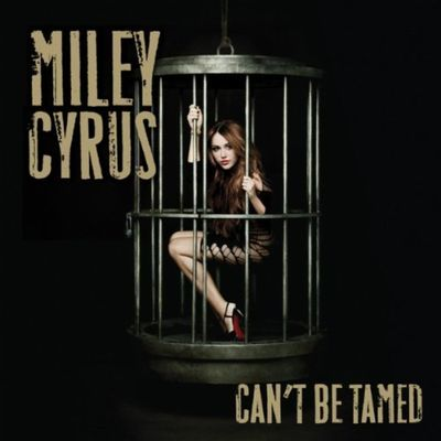 Miley Cyrus - Cant Be Tamed 2010