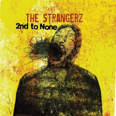The Strangerz - 2nd To None 2010