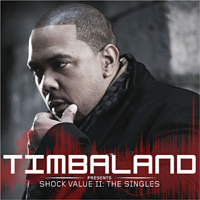 Timbaland Presents Shock Value II - The Essentials 2010