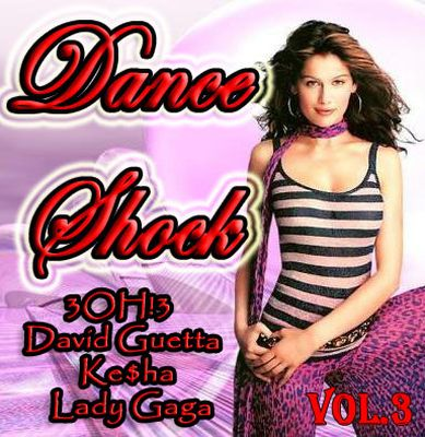 VA - Dance Shock Vol.3 (2010)